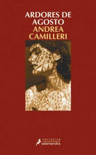 Ardores de agosto (Montalbano nº 10) por Andrea Camilleri