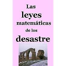 Las leyes matemáticas de los desastres
