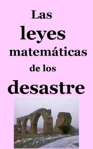 Las leyes matemáticas de los desastres por Andrei Vorobyov