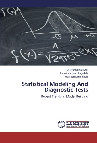 Statistical Modeling And Diagnostic Tests: Recent Trends in Model - Model Kanadische Das