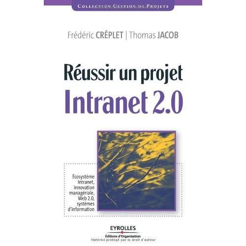 R?USSIR UN PROJET INTRANET 2.0 by FR?D?RIC CREPLET