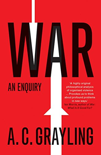 War – An Enquiry (Vices and Virtues)