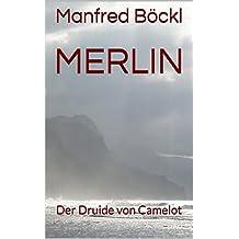 Merlin: Der Druide von Camelot