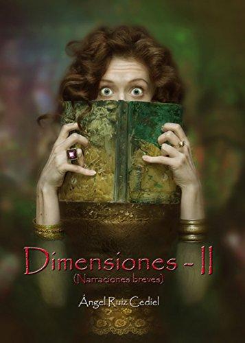 Dimensiones II por Ángel Ruiz Cediel