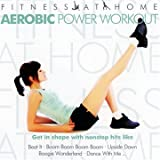 Fitness At Home: Aerobic Power