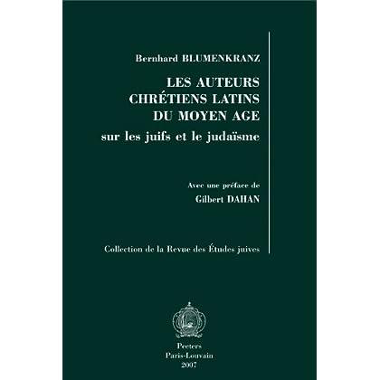 Les auteurs chrétiens latins du Moyen Âge sur les Juifs et le judaïsme