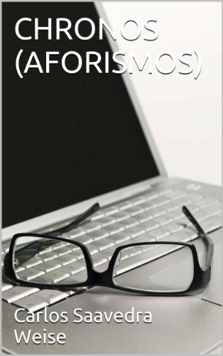 CHRONOS (AFORISMOS)