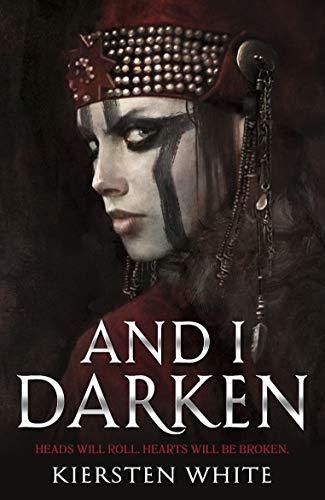And I Darken (the Conqueror's Trilogy Book 1) por Kiersten White epub
