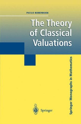 The Theory of Classical Valuations (Springer Monographs in Mathematics)