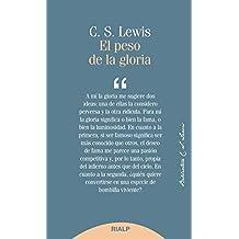 El peso de la gloria (Bibilioteca C. S. Lewis)