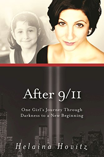 After 9/11: One Girl's Journey through Darkness to a New Beginning (English Edition)