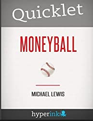 Quicklet - Michael Lewis's Moneyball by Zachary Crockett (2012-01-05)