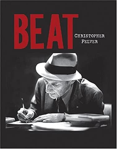 Beat: Photographs of the Beat Poetry Era