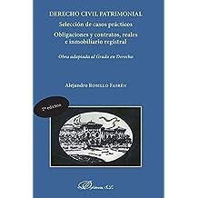 Derecho Civil Patrimonial. Selección de casos prácticos