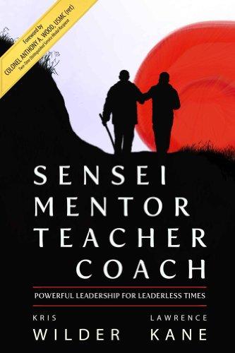 sensei-mentor-teacher-coach-powerful-leadership-for-leaderless-times-english-edition