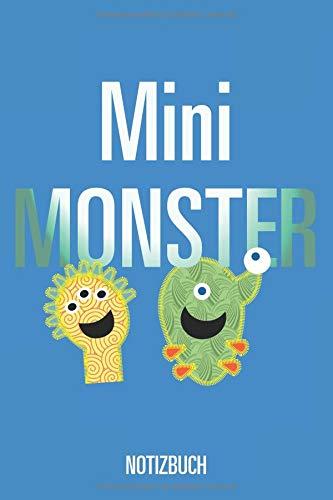 Mini Monster - NOTIZBUCH: Ein leeres, liniertes Notizbuch - 6x9 Inch: 15,2x22,9 cm -120 Seiten, weißes Papier
