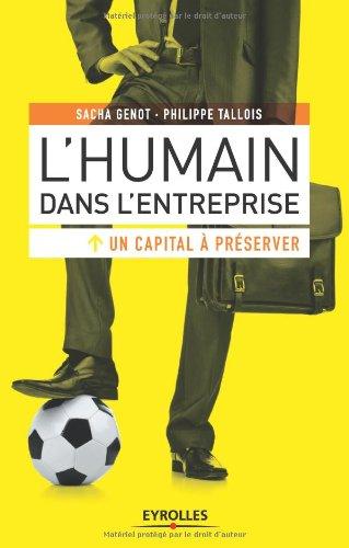 L'humain dans l'entreprise, un capital à préserver par Sacha Genot, Philippe Tallois
