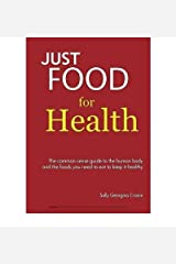 [(Just Food for Health)] [ By (author) Sally Georgina Cronin ] [March, 2009] Paperback