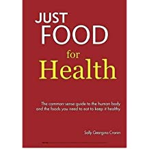 [(Just Food for Health)] [ By (author) Sally Georgina Cronin ] [March, 2009]