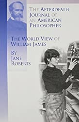 The Afterdeath Journal of an American Philosopher; The View of William James