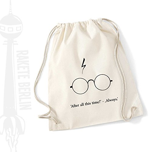 Turnbeutel Rucksack Baumwolle ' 'After all this time?' -'Always.' Brille