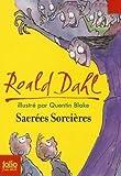 [(Sacrees Sorcieres)] [By (author) Roald Dahl] published on (December, 1993) - Gallimard - 16/12/1993