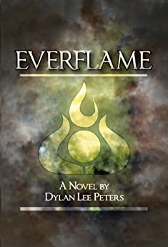 Everflame (English Edition) di [Peters, Dylan Lee]