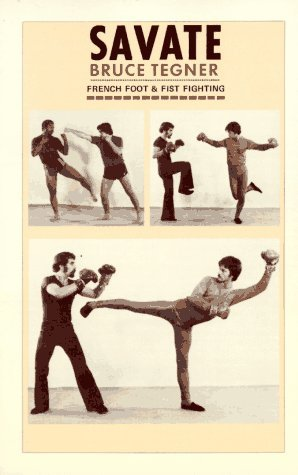 Savate by Bruce Tegner (1983-03-01)