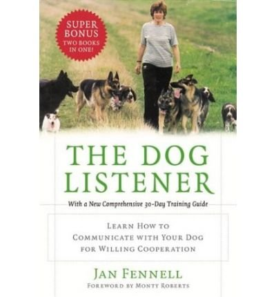 By Fennell, Jan ( Author ) [ The Dog Listener: Learn How to Communicate with Your Dog for Willing Cooperation By Jan-2004 Paperback