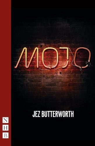 Mojo: West End edition (NHB Modern Plays) by Jez Butterworth (2013) Paperback