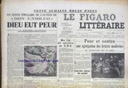 FIGARO LITTERAIRE (LE) [No 366] du 25/04/1953 - L'AUTEUR DE - DON CAMILLO - DIEU EUT PEUR PAR G. GUARESCHI - POUR OU CONTRE UNE AGREGATION DES LETTRES MODERNES PAR PAUL GUTH.