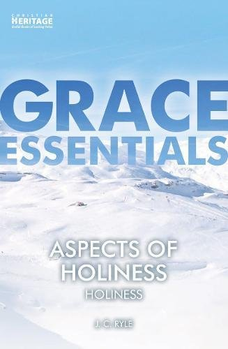 Aspects of Holiness (Grace Essentials)