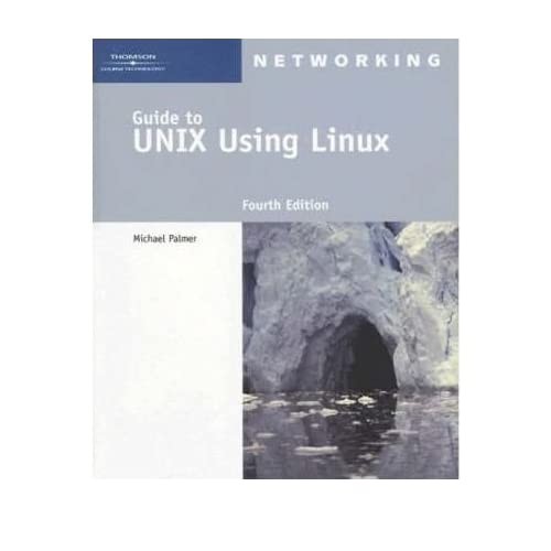 [(A Guide to Unix Using Linux)] [by: Michael Palmer]