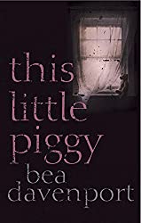 This Little Piggy by Bea Davenport (2014-10-01)
