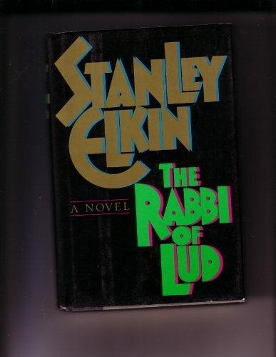 The Rabbi of Lud by Stanley Elkin (1987-10-01)