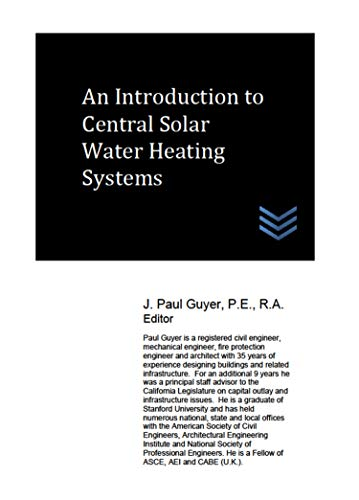 An Introduction to Central Solar Water Heating Systems (English Edition) - Civil Engineering Management