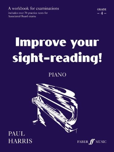 Improve Your Sight-reading! Piano, Grade 4: A Workbook for Examinations (Faber Edition: Improve Your Sight-Reading) by Paul Harris (1998-12-01)