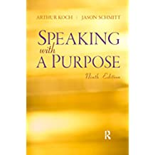 Speaking With A Purpose (English Edition)