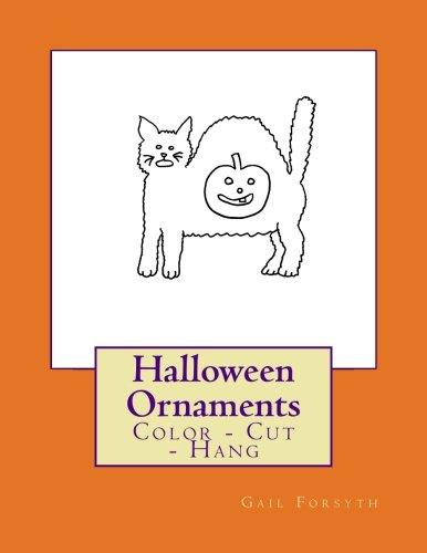 Halloween Ornaments: Color - Cut - Hang