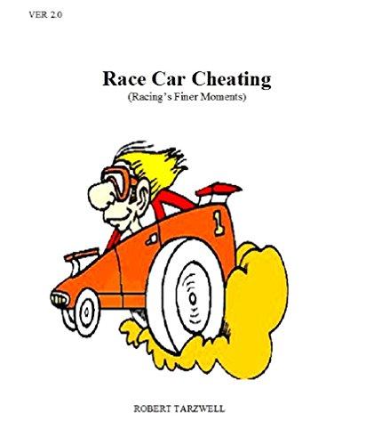 Race Car Cheating (English Edition) por Robert Tarzwell