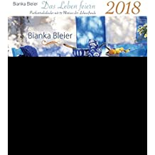 Das Leben feiern 2018 - Postkartenkalender mit 52 Motiven der Lebensfreude