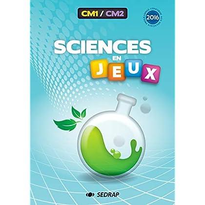 Sciences en jeux CM1-CM2