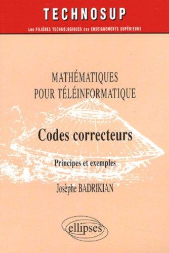 Codes correcteurs : Mathématiques pour téléinformatique