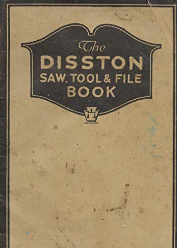 The Disston Saw, Tool and File Book (English Edition) eBook: Don ...