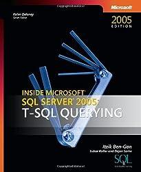 Inside Microsoft SQL Server 2005: T-SQL Querying (Developer Reference) 1st edition by Itzik Ben-Gan, Lubor Kollar, Dejan Sarka (2006) Taschenbuch