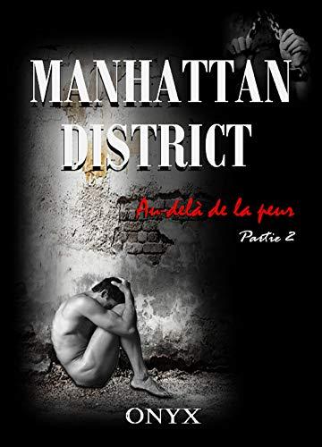 Manhattan District - Au-delà de la peur #2 de Onyx 416uLLUSVfL