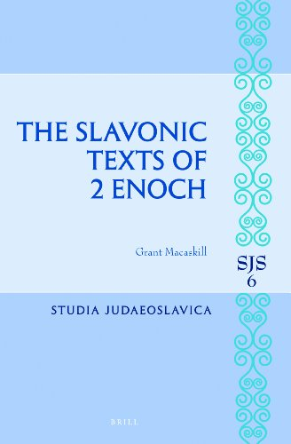 The Slavonic Texts of 2 Enoch (Studia Judaeoslavica)