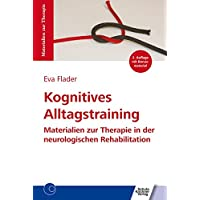 Kognitives Alltagstraining: Materialien zur Therapie in der neurologischen Rehabilitation