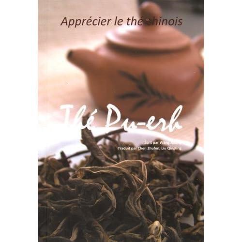Le thé pu-erh : apprécier le thé chinois