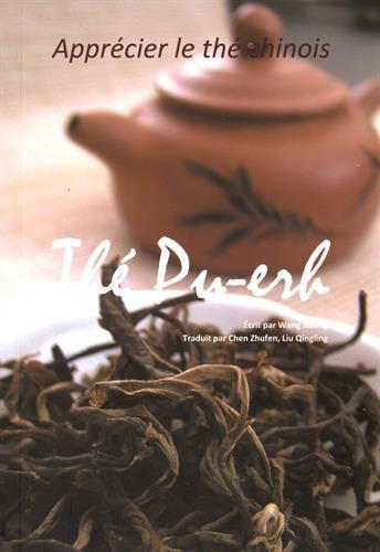 Le thé pu-erh : apprécier le thé chinois par Jidong Wang